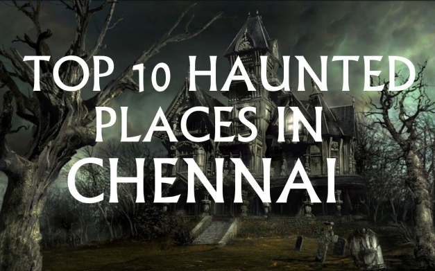 Stunning Top 10 Haunted Places In Chennai Youtube Top Ten Houses Photo In Tamilnadu Pics